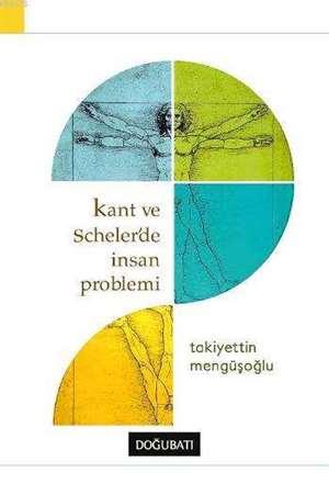 Kant ve Scheler' de İnsan Problemi