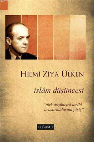 İslâm Düşüncesi; Türk Düşüncesi Tarihi Araştırmalarına Giriş