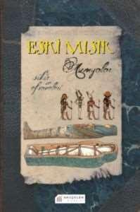 Eski Mısır - Mumyalar - Sihir ve Efsaneleri