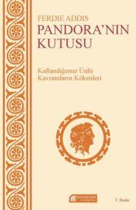 Pandora'nın Kutusu: Günlük Sohbetlerde Kullanılan Kavramların Kökenleri