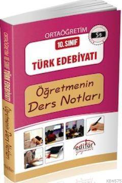 10. Sınıf Türk Edebiyatı Öğretmenin Ders Notları