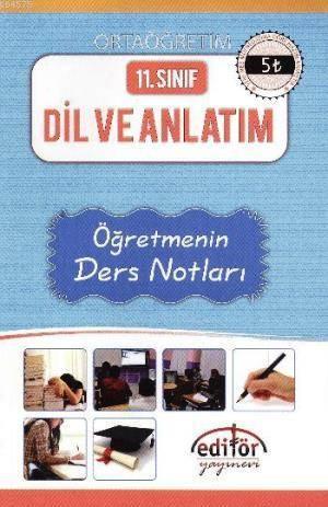 11. Sınıf Dil Ve Anlatım Öğretmenin Ders Notları