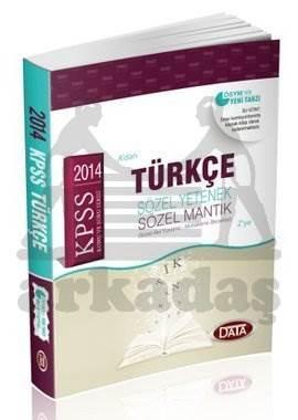 2014 KPSS Türkçe Konu Anlatımlı Sözel Yetenek - Sözel Mantık