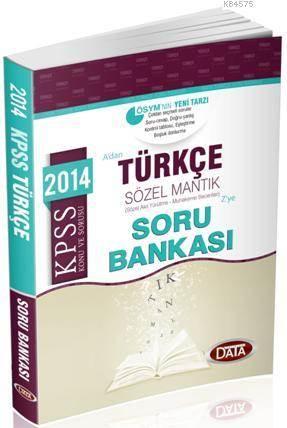 KPSS Türkçe (Sözel Mantık+Sözel Yetenek) Çözümlü Soru Bankası 2014