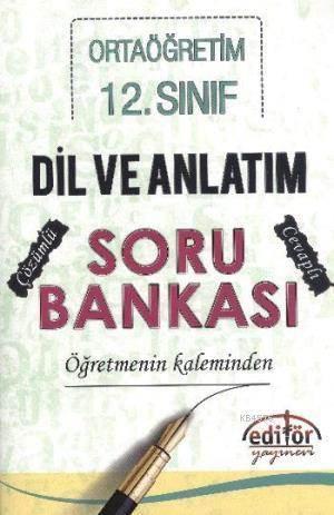 12. Sınıf Dil Ve Anlatım Soru Bankası