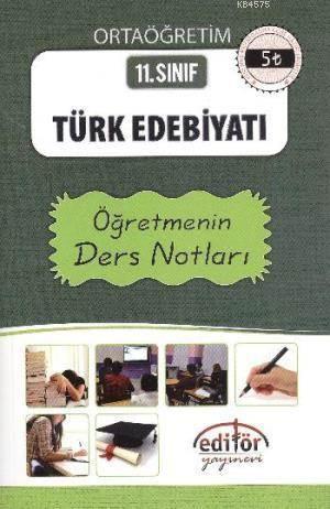 11. Sınıf Türk Edebiyatı Öğretmenin Ders Notları