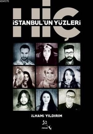 İstanbul'un Yüzleri Hiç