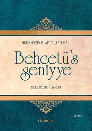 Behcetü's Seniyye (Ciltli); Nakşibendi Adabı