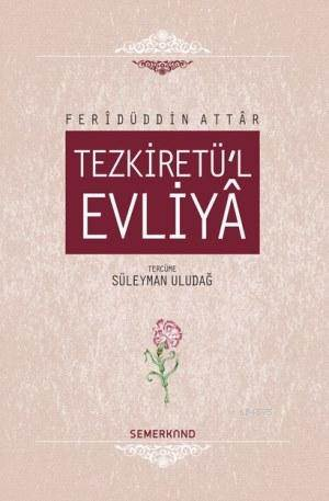 Tezkiretü'l Evliya (Ciltli)