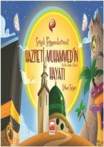 Sevgili Peygamberimiz Hazreti Muhammed'in Hayatı