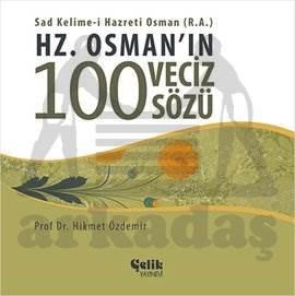 Hz. Osman'ın 100 Veciz Sözü