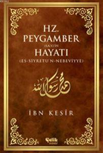 Hz. Peygamber (S.A.V.)'İn Hayatı