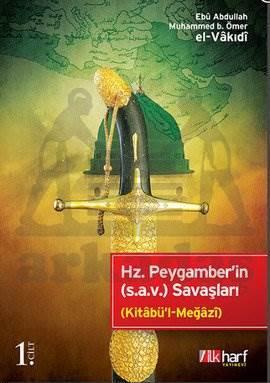 Hz. Peygamber'in (s.a.v.) Savaşları - 1. Cilt