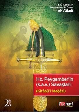 Hz. Peygamber'in (s.a.v.) Savaşları - 2. Cilt