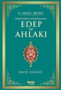 Hadislerle Müslümanın Edep Ve Ahlakı