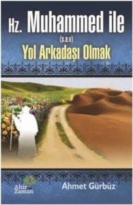 Hz. Muhammed İle Yol Arkadaşı Olmak