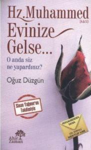 Hz.Muhammed Evinize Gelse