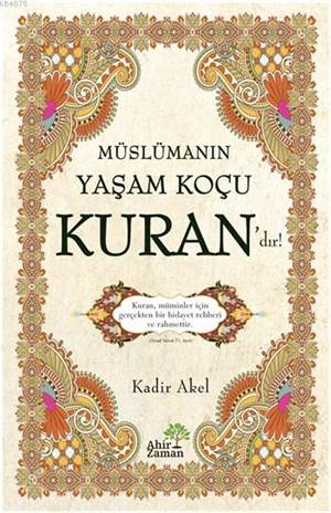 Müslümanın Yaşam Koçu Kuran'dır