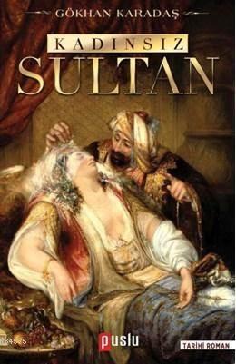 Kadınsız Sultan