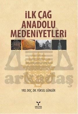 İlkçağ Anadolu Medeniyetleri