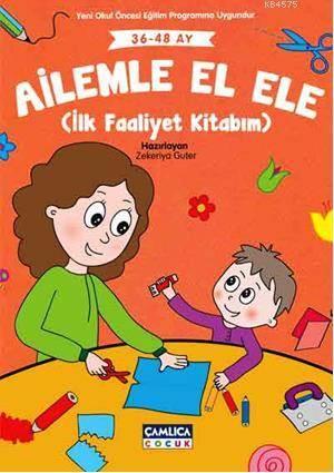 Ailemle El Ele (36-48 Ay); İlk Faaliyet Kitabım