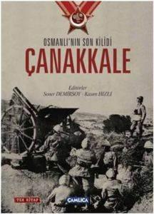 Osmanlı'nın Son Kilidi: Çanakkale