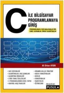 C ile Bilgisayar Programlamaya Giriş
