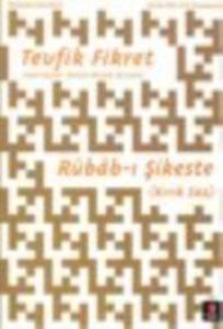 Rübâb-ı Şikeste (Kırık Saz)