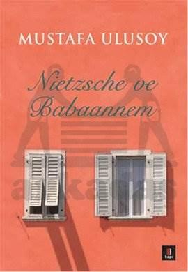 Nietzsche ve Babaannem