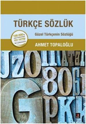 Türkçe Sözlük Güzel Türkçenin Sözlüğü