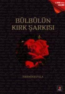 Bülbülün Kırk Şarkısı - Gönüllere Şifa Bir Hayat Hikâyesi: Hazret-i Muhammed…