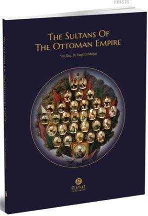 The Sultuans Of The Ottoman Empire