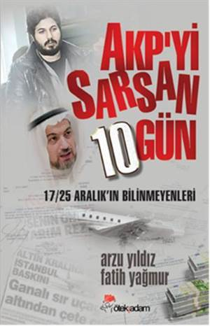 AKP' yi Sarsan 10 Gün