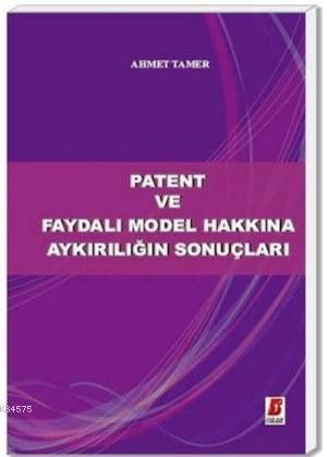 Patent Ve Faydalı Model Hakkına Aykırılığın Sonuçları