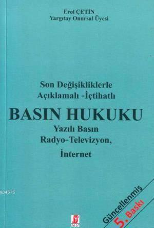Basın Hukuku; Yazılı Basın Radyo - Televizyon, İnternet