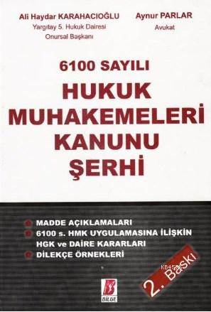 6100 Sayılı Hukuk Muhakemeleri Kanunu Şerhi