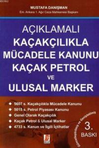 Açıklamalı Kaçakçılıkla Mücadele Kanunu Kaçak Petrol Ve Ulusal Marker