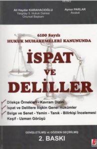 6100 Sayılı Hukuk Muhakemeleri Kanununda İspat Ve Deliller