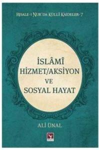 İslami Hizmet/Aksiyon ve Sosyal Hayat