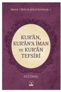 Kur'an, Kur'an'a İman ve Kur'an Tefsiri