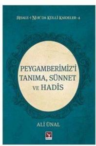 Peygamberimiz'i Tanıma, Sünnet ve Hadis
