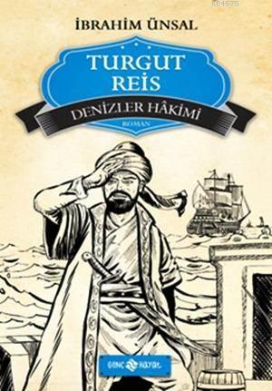 TURGUT REİS- Denizler Hâkimi