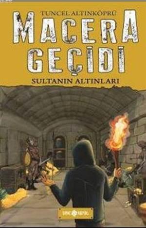 Macera Geçidi - Sultanın Altınları
