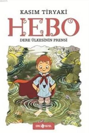 Hebo; Dere Ülkesinin Prensi