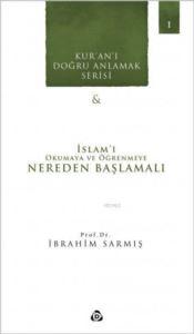 İslamı Okumaya Ve Öğrenmeye Nereden Başlamalı