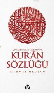 Kur'an Sözlüğü; Çok Anlamlılık Bağlamında