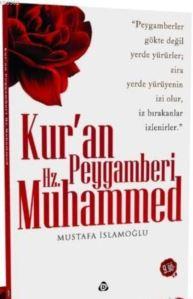 Kur'an Peygamberi Hz. Muhammed