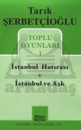 Toplu Oyunları 1 - İstanbul Hatırası / İstanbul ve Aşk
