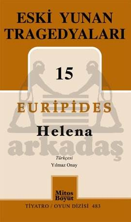 Eski Yunan Tragedyaları 15-Helena