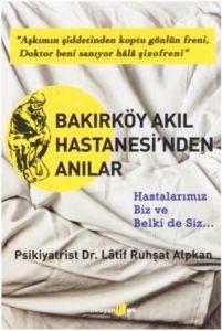 Bakırköy Akıl Hastanesi'nden Anılar